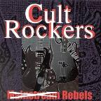 Cult Rockers: Rebels