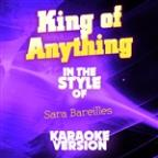 King Of Anything (In The Style Of Sara Bareilles) [karaoke Version] - Single