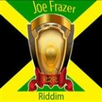 Joe Frazer Riddim