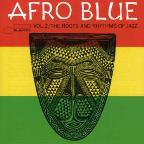 Afro Blue, Vol. 2: The Roots and Rhythms