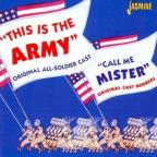 This Is The Army (Original All-Soldier Cast)/Call Me Mister (Original N.Y. Cast Members).