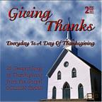 Giving Thanks: Every Day Is A Day Of Thanksgiving