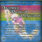 Arcoiris Musical Mexicano De Exitos