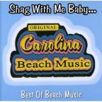 Carolina Beach Music: Shag With Me Baby