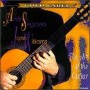 Art Of The Guitar / Andres Segovia, John Williams
