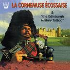 La Cornemuse Ecossaise Et The Edinburgh Military Tattoo