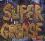 Super Grease