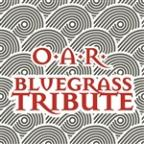 O.A.R. Bluegrass Tribute