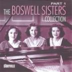 Boswell Sisters Collection PT. 1