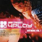 Jimmyz Presents 4play Anthems Vol. 1 - Jimmyz Presents 4play Anthems