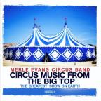 Circus Music From The Big Top: Greatest Show Earth