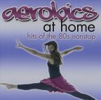 X-Tremely Fun Aerobics: Hits of the 80's