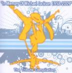 In Memory of Michael Jackson 1958-2009: The Tribute Compilation