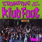 Stompin' At The Klub Foot, Vol. 1