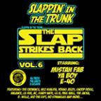 Slappin' In The Trunk, Vol. 6: The Slap Strikes Back