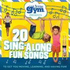Little Gym: 20 Sing-Along Fun Songs
