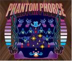 Phantom Phorce
