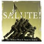 Salute! The World War II Tribute Album