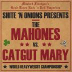 Mahones Vs Catgut Mary