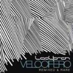 Velocifero: Remixed & Rare