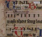God Shall Be Praised (Music From The Convents On The Luneburg Heath)
