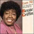 Even Me: Four Decades Of Recordings By Bessie Griffin