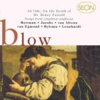 Blow: Purcell Ode, Songs From Amphion Anglicus