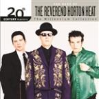 20th Century Masters - The Millennium Collection: The Best of the Reverend Horton Heat
