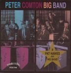 Peter Comton Big Band/Pat Hawes and His Band