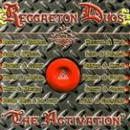 Activation: Reggaeton Duos