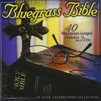 Bluegrass Bible: 40 Bluegrass Gospel Classics