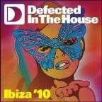 Defected In The House: Ibiza'10-Pt. 2