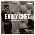 Early Chet: Chet Baker German Recordings 1955-1959