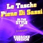 Le Tasche Piene Di Sassi (In The Style Of Jovanotti) [karaoke Version] - Single