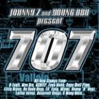Johnny Z And Young Dru Present 707