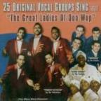 "25 Original Vocal Groups Sing About ""The Great Ladies of Doo Wop"""