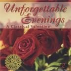 Unforgettable Evenings - A Classical Valentine