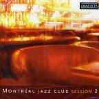 Montreal Jazz Club: Session 2