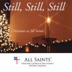 Still Still Still: Christmas At All Saints