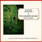 Muckle Sangs: Classic Scottish Ballads