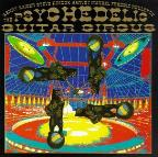 Psychedelic Slide Guitar Circus