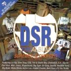 DSR Dirty South Rydaz