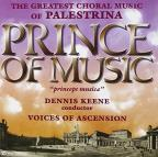 Greatest Choral Music of Palestrina: Prince of Music
