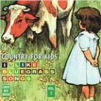 Country for Kids, Vol. 2: I Like Bluegrass Songs