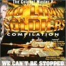 Colonel Master P Presents No Limit Soldiers Compilation: We Can't Be Stopped