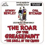 Roar Of The Greasepaint Smell Of The Crowd