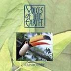 Voices Of The Earth: Rainforest