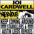 Keep Coming Around (Starkillers & Austin Leeds Remix)