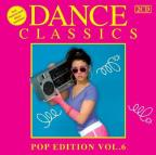 Dance Classics Pop Edition, Vol. 6