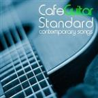 Cafe Guitar Standard Contemporary Songs